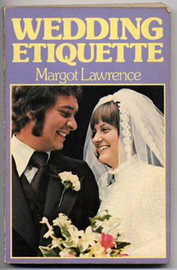Wedding Eqituette by Margot Lawrence