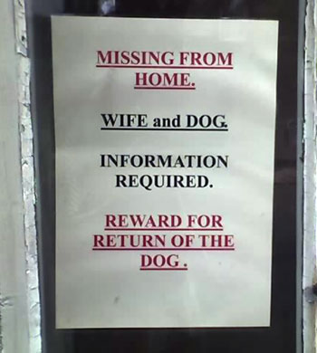 Lost wife and dog sign