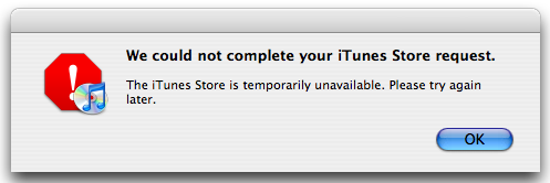 The iTunes store is unavailable - what a shame!